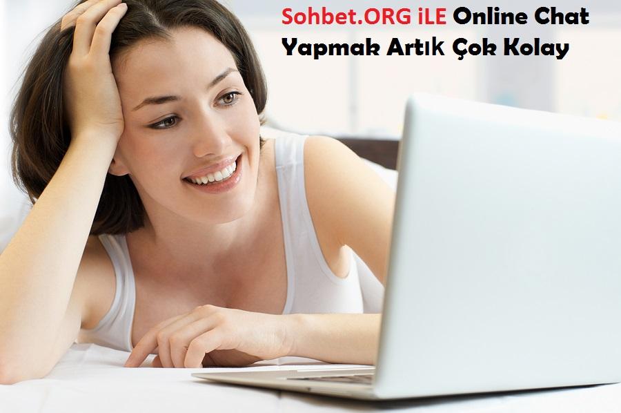 Sohbet.ORG iLE Online Chat Yapmak Artık Çok Kolay