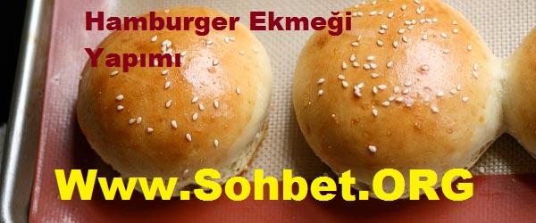 Hamburger Ekmeği Yapımı, Hamburger Ekmeği Nasıl Yapılır.