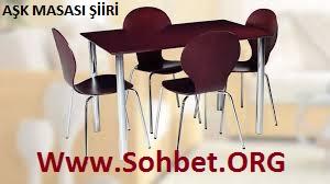 SOHBET.ORG - AŞK MASASI ŞİİRİ